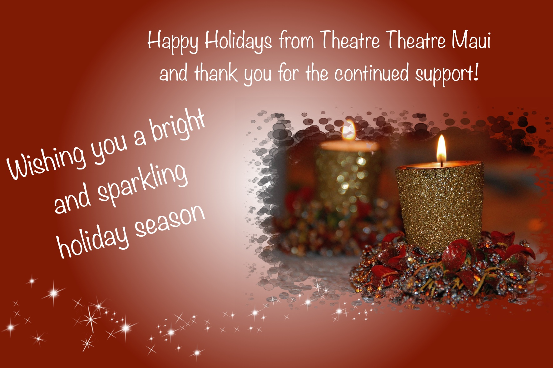 Happy Holidays from Theatre Theatre Maui!
